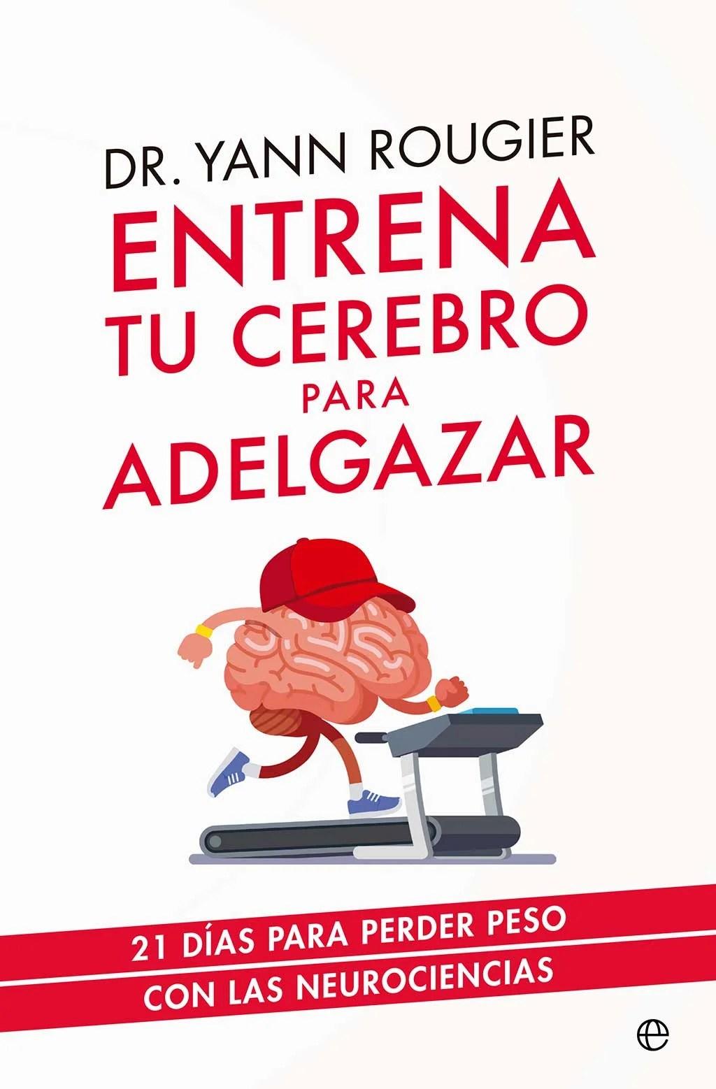 libros-autoayuda-2019-entrena-tu-cerebro-para-adelgazar