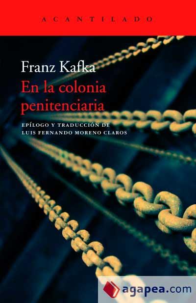 Kafka. En la colonia penitenciaria