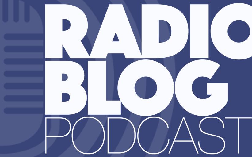 Le Radioblog | Podcast est désormais disponible sur radioblog.ca !