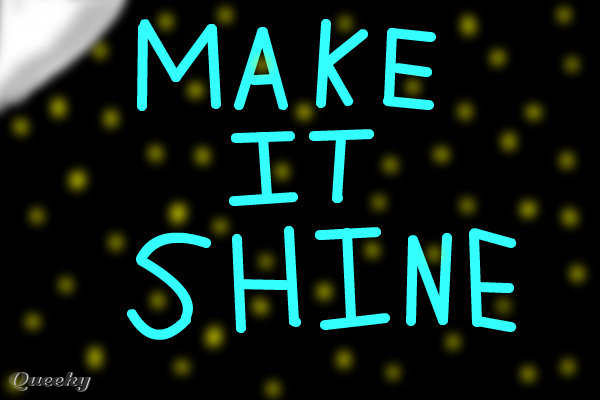 Make it shine  a signs Speedpaint drawing by Katie5799