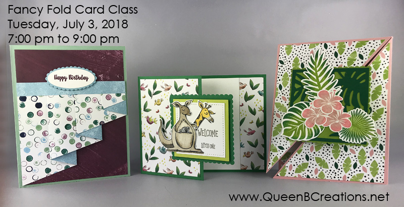 "Stampin' Up! Fancy Fold Class by Queen B Creations offered locally in Twin Falls Idao and as a ""class to go"" for those out of town."