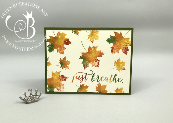 "Fall leaves ""Just Breathe"" card using Stampin' Up! Colorful Seasons baby wipe technique by Lisa Ann Bernard of Queen B Creations"