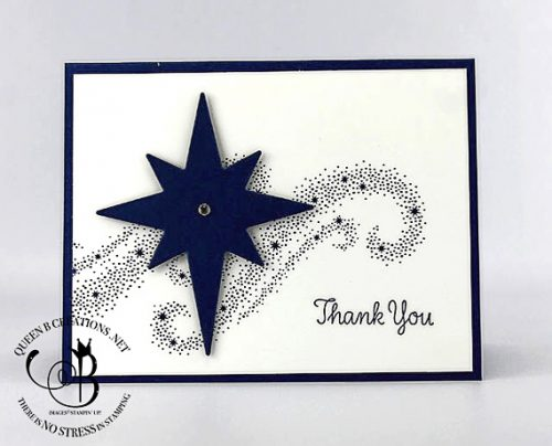 Stampin' Up! Star of Light stamp set & Starlight Thinlit Dies with Thankful Thoughts Thank You card by Lisa Ann Bernard of Queen B Creations