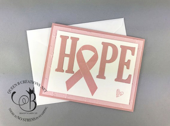 Stampin' Up! Hold On To Hope breast cancer support handmade card with pink ribbon large letter framelit dies by Lisa Ann Bernard of Queen B Creations