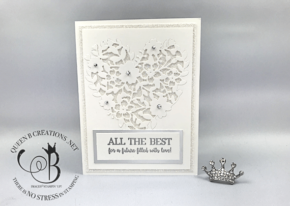 Stampin' Up! Blooming Heart white wedding card with sparkle glimmer paper by Lisa Ann Bernardd of Queen B Creations