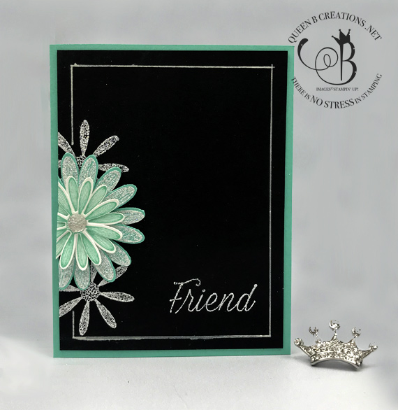 Stampin' Up! Daisy Lane Chalkboard Technique handmade friend card by Lisa Ann Bernard of Queen B Creations