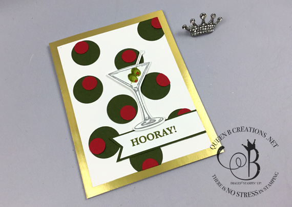Stampin' Up! Sip Sip Hooray handmade martini card by Lisa Ann Bernard of Queen B Creations