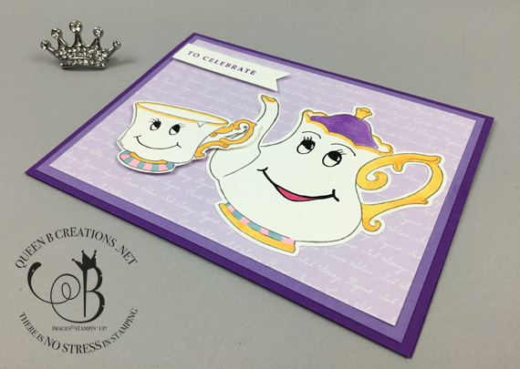 Stampin' Up! So Inviting Tea Together Mrs. Potts and chip card by Lisa Ann Bernard of Queen B Creations