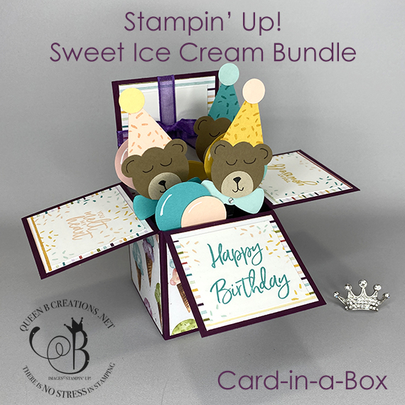 Stampin' Up! Sweet Ice Cream Corner birthday card in a box teddy bears by Lisa Ann Bernard of Queen B Creations