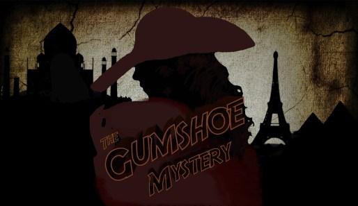 Gumshoe Mystery