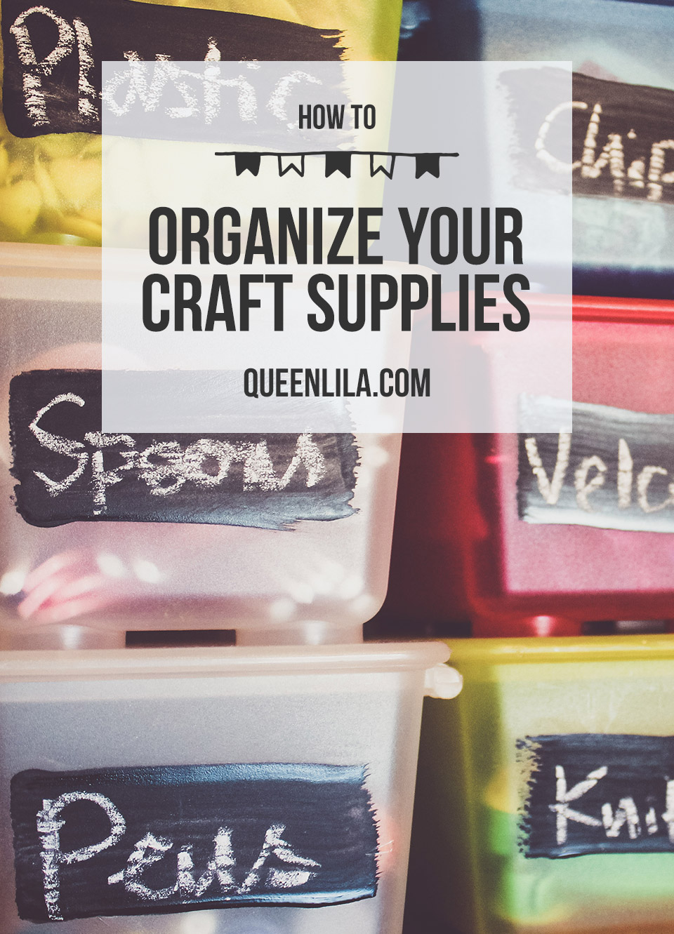 How To Organize your Craft Supplies. Click through for the tutorial! | Queen Lila
