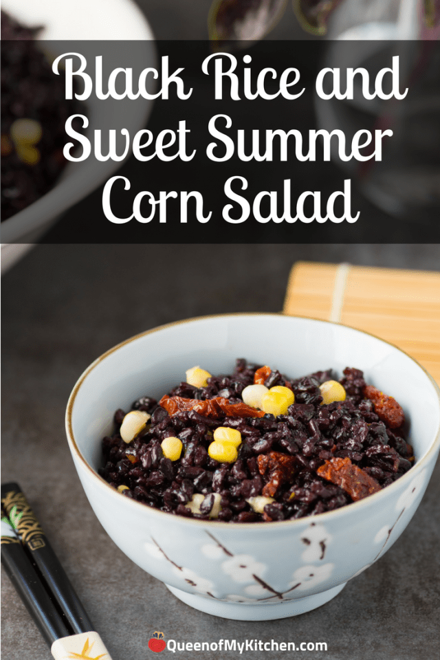#AD) Black Rice and Sweet Summer Corn Salad – A healthy, easy-to-make whole grain salad with sweet corn, savory sun-dried tomatoes, and fresh basil. Vegan, gluten-free, and dairy-free. | QueenofMyKitchen.com | #blackrice #forbiddenrice #sides #vegansidedish #glutenfreesidedish Less