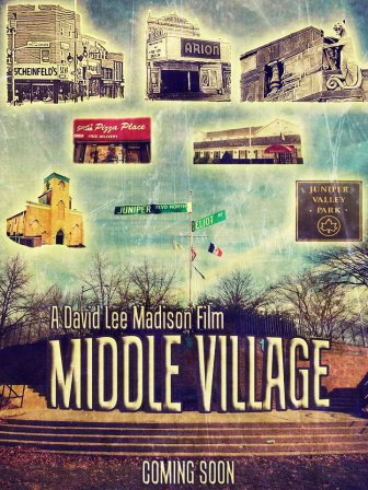 "An early poster for Madison's upcoming documentary ""Middle Village"""