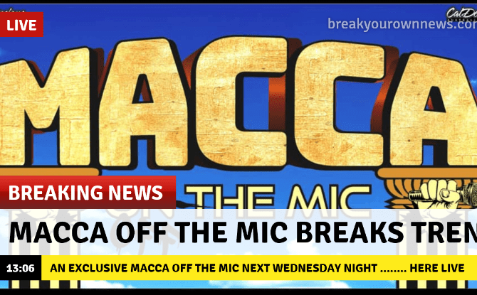 EXCLUSIVE MACCA OFF THE MIC WEDNESDAY THE 1ST OF JULY