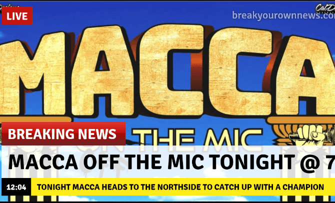 MACCA OFF THE MIC EXCLUSIVE TONIGHT LIVE FOR A ONE OFF WEEKNIGHT INTERVIEW