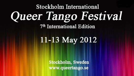 Stockholm International Queer Tango Festival 6th ed 13-15 May 2011