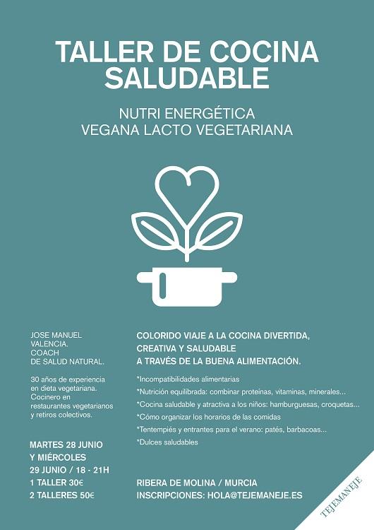 Taller de Cocina Saludable en Tejemaneje  Que Hacer en Murcia