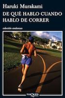 De qué hablo cuando hablo de correr, Haruki Murakami