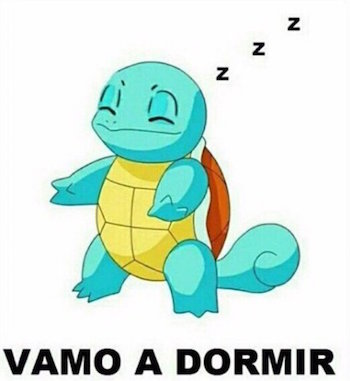 Vamo a dormir