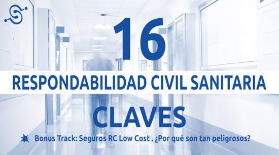 Responsabilidad Civil Profesional Sanitaria 16 Puntos Clave