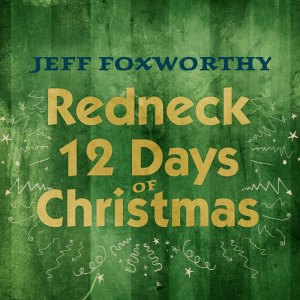 Redneck 12 days of Christmas album