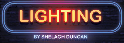 Lighting by Shelagh Duncan