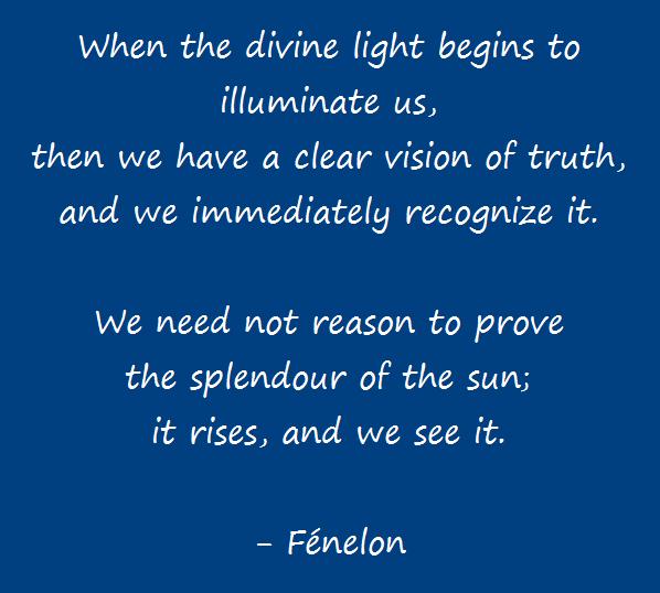 Fénelon - Divine Light