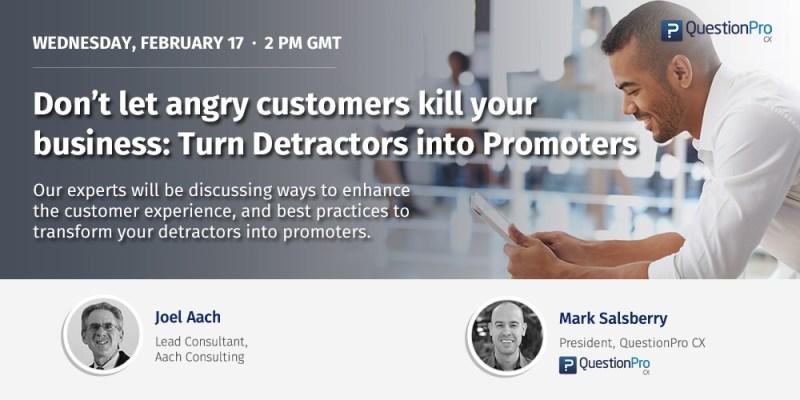 Turn detractors into promoters