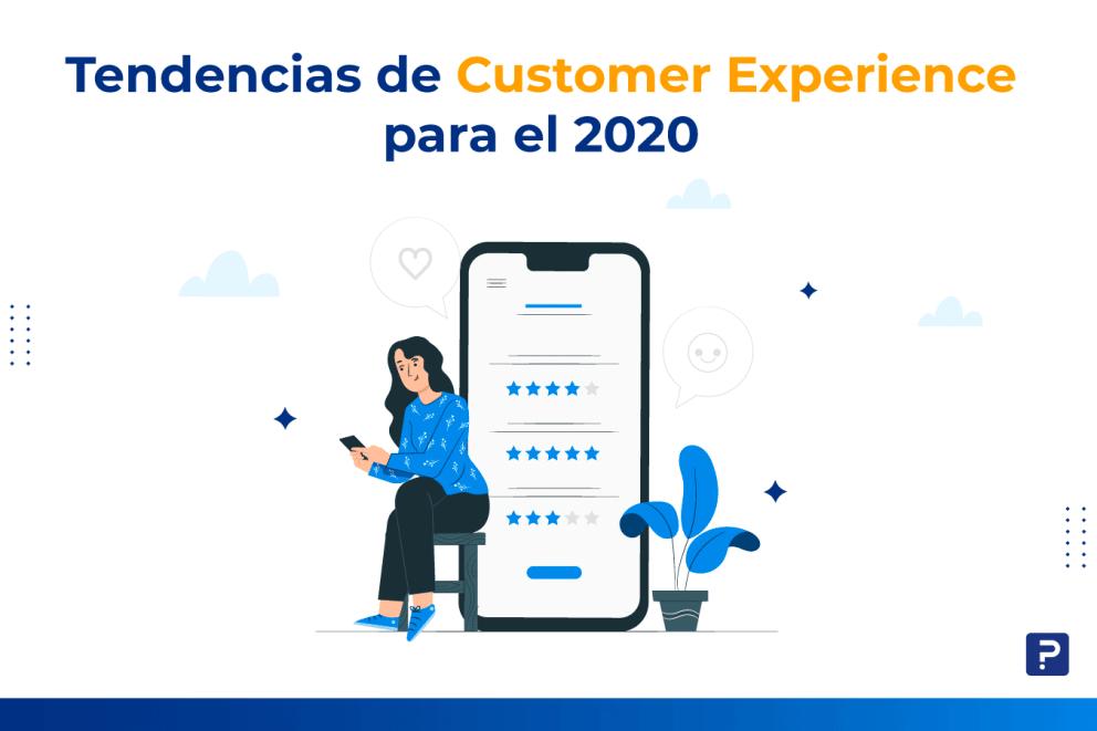 Tendencias de Customer Experience para este 2020