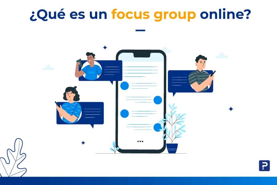 Razones por las que debes hacer un Focus Group Online