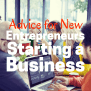 Financial Advice For Entrepreneurs Starting A Business