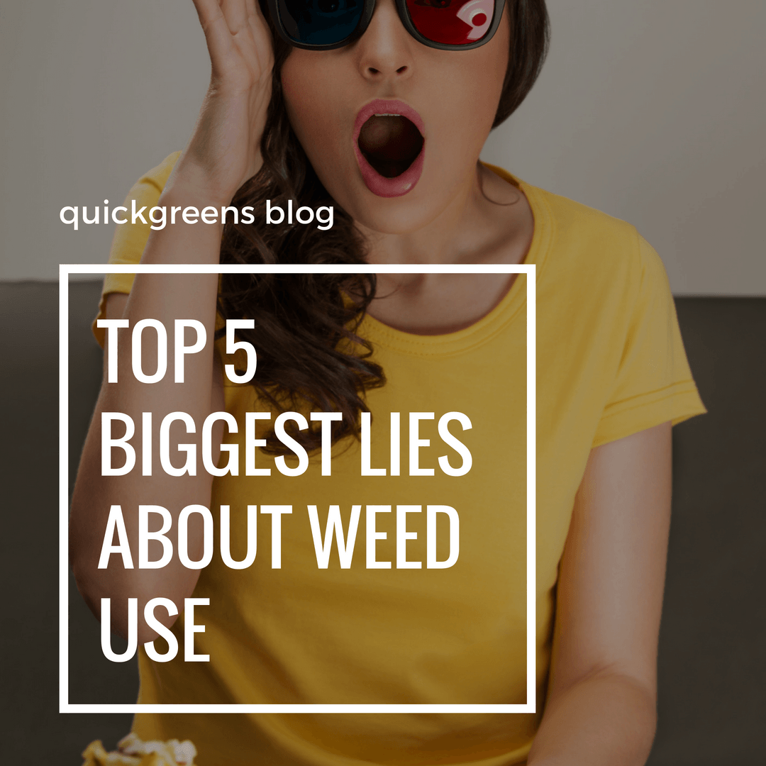 Top 5 Biggest Lies About Cannabis Use