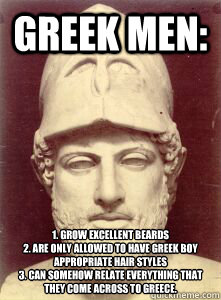 Greek Men 1 Grow Excellent Beards 2 Are Only Allowed To