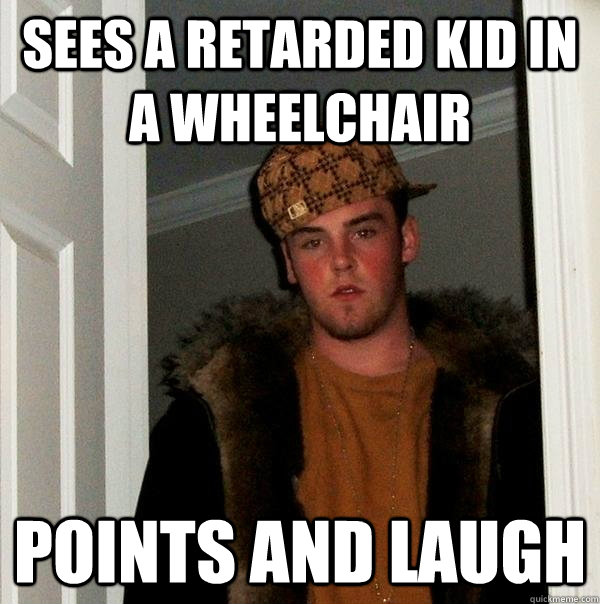 wheelchair jimmy meme arm chair slip cover sees a retarded kid in points and laugh scumbag steve