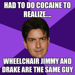 Wheelchair Jimmy Meme Modern Metal Chairs Had To Do Cocaine Realize And Drake Are The Same Guy