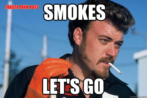 smokes let s go