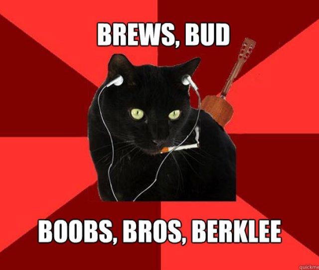 Brews Bud Boobs Bros Berklee