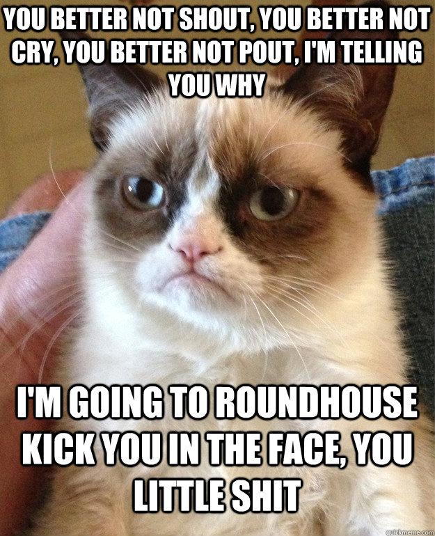 you better not shout