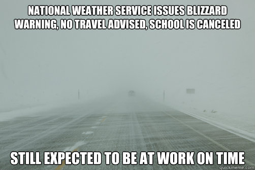 National weather service Issues Blizzard Warning No