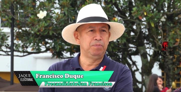 Jaque Electoral Francisco Duque, precandidato alcaldía San Francisco