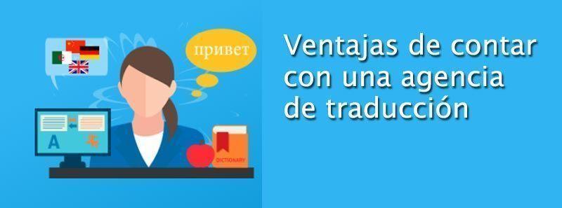 Ventajas agencia de traducción