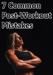 7 Common Post-Workout Mistakes