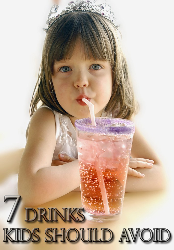 What Your Kids Drink – 7 Drinks to Avoid