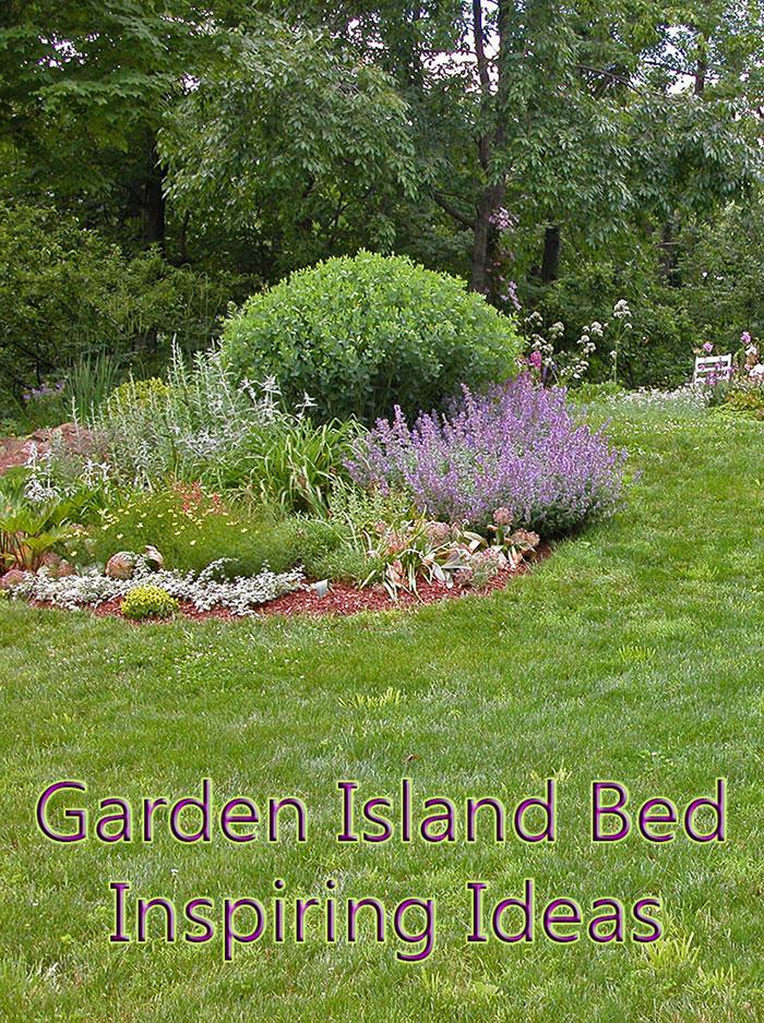 Garden Island Bed Inspiring Ideas - Quiet Corner