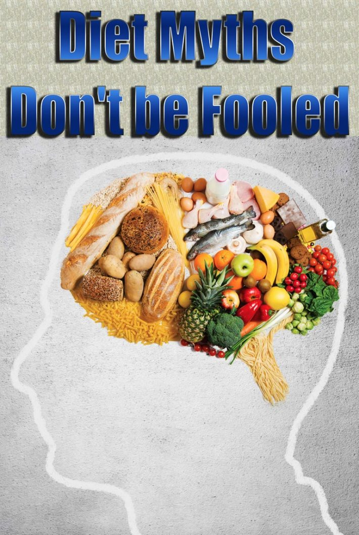 Diet Myths – Don't be Fooled