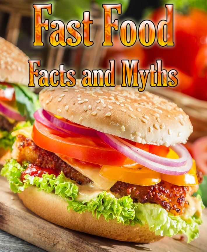 Fast Food – Facts and Myths