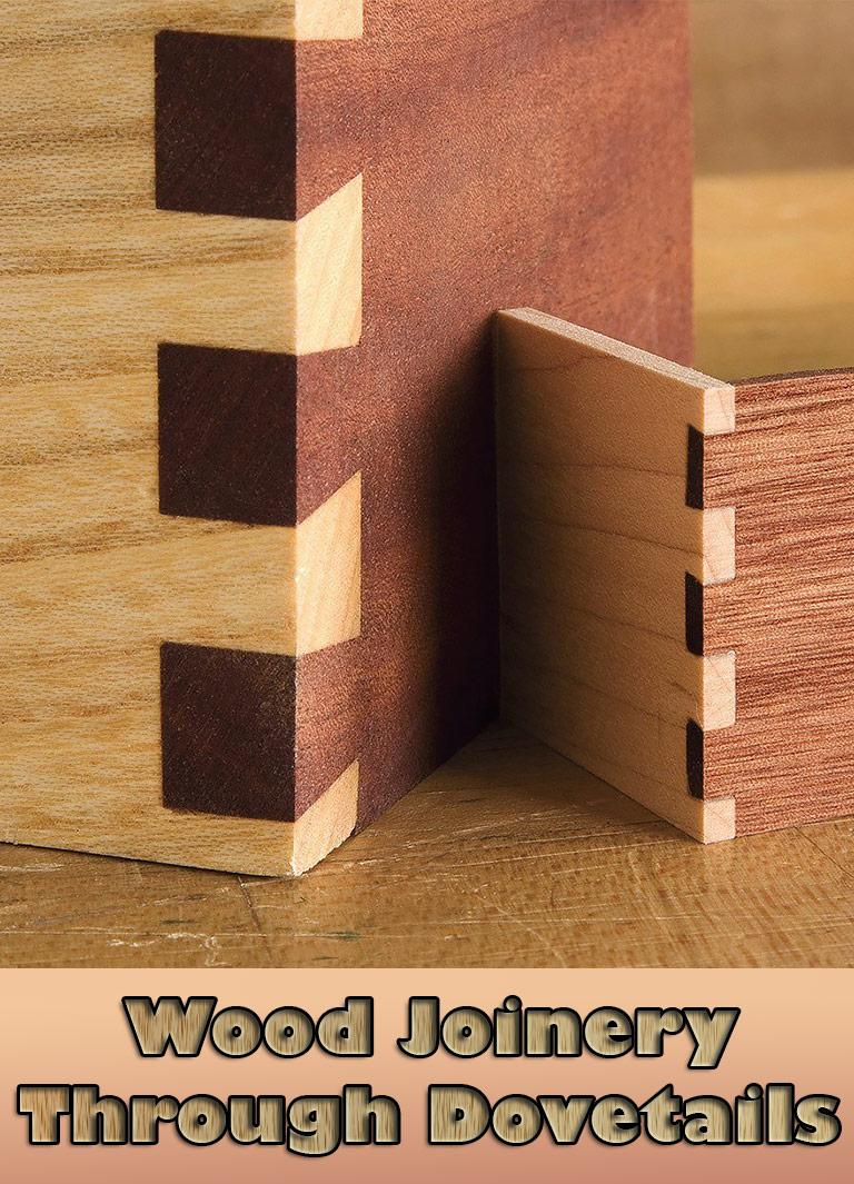 Wood Joinery - Through Dovetails - Quiet Corner