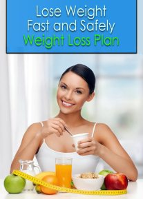 Lose Weight Fast and Safely: Weight Loss Plan