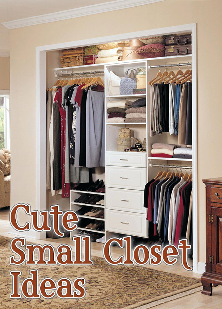 Cute Small Closet Ideas - Quiet Corner