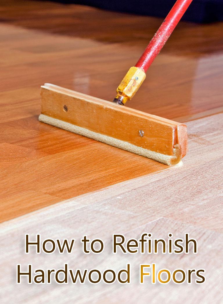 How to Refinish Hardwood Floors - Quiet Corner